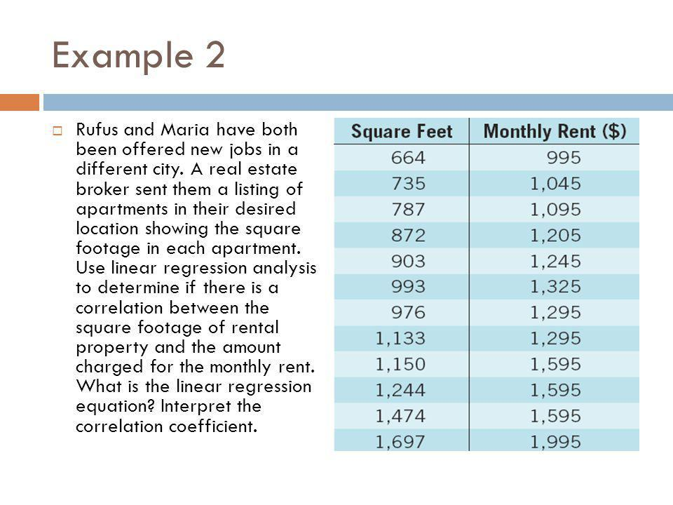 Check your understanding Based on Example 2, what is a good estimate for the amount of monthly rent charged for an 880- square foot apartment?