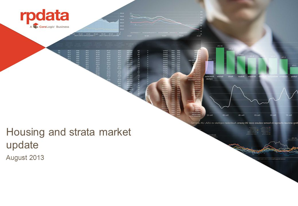 Housing and strata market update August 2013
