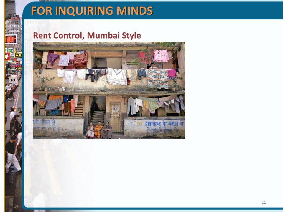 Rent Control, Mumbai Style FOR INQUIRING MINDS 11