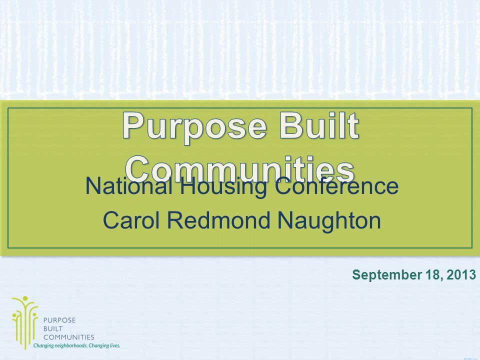 September 18, 2013 National Housing Conference Carol Redmond Naughton