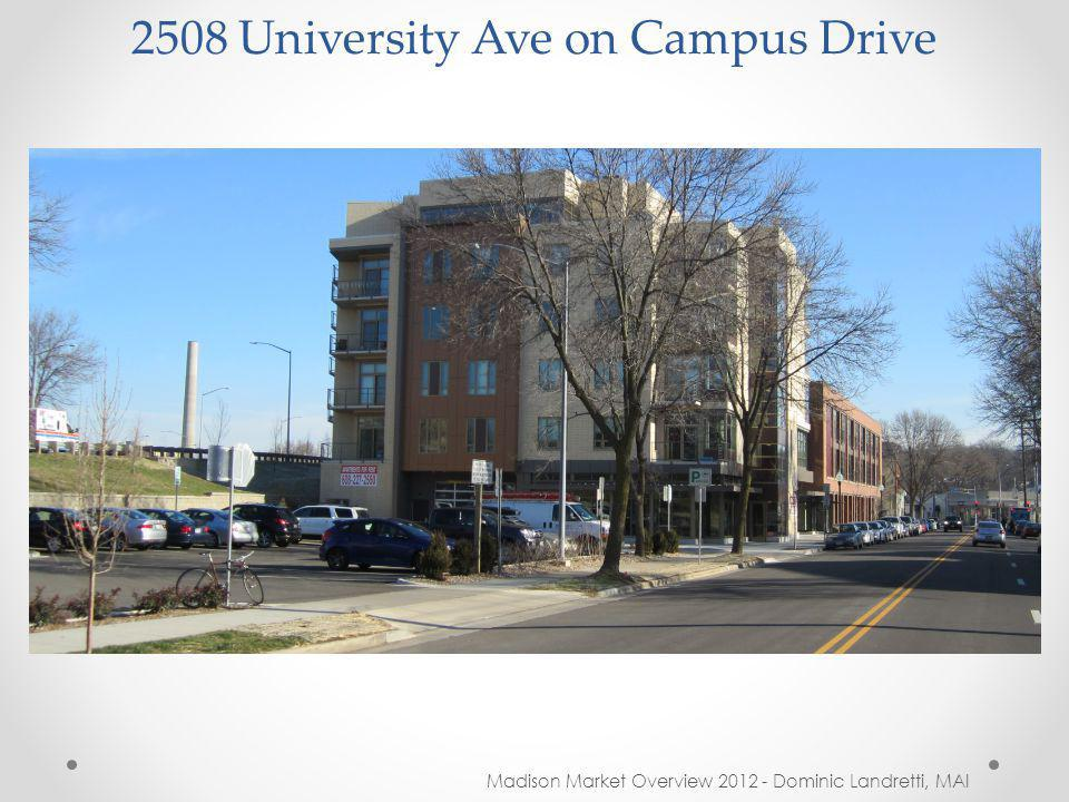 2508 University Ave on Campus Drive Madison Market Overview 2012 - Dominic Landretti, MAI