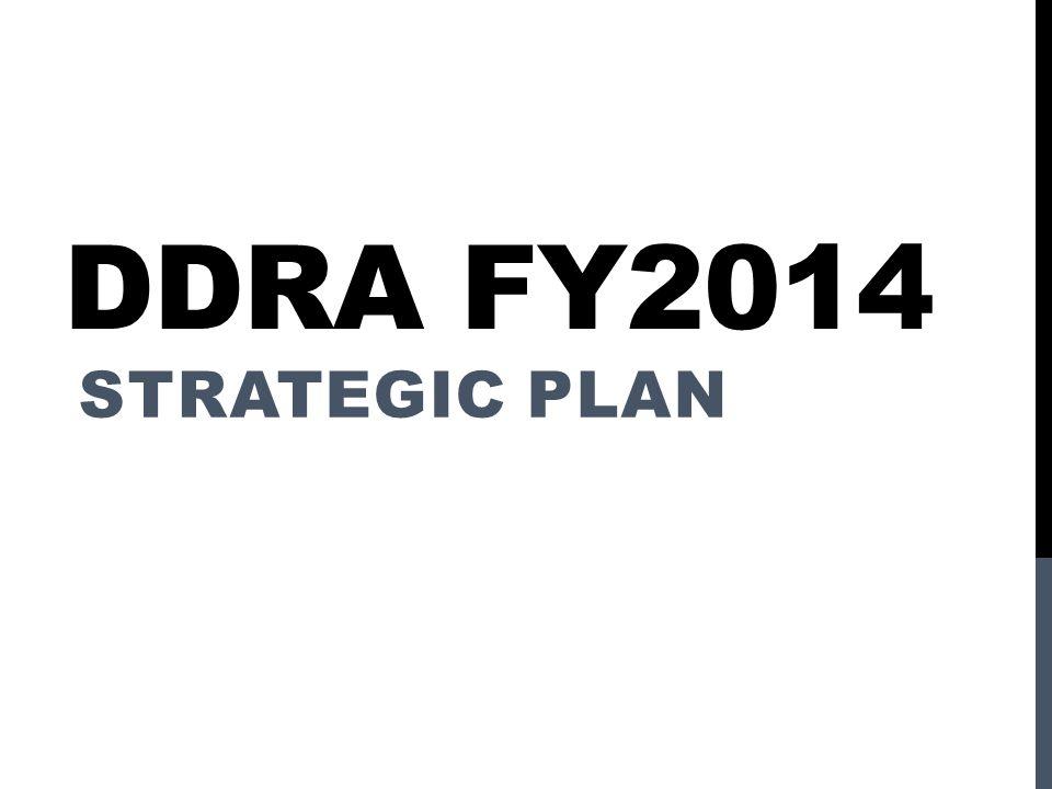 DDRA FY2014 STRATEGIC PLAN