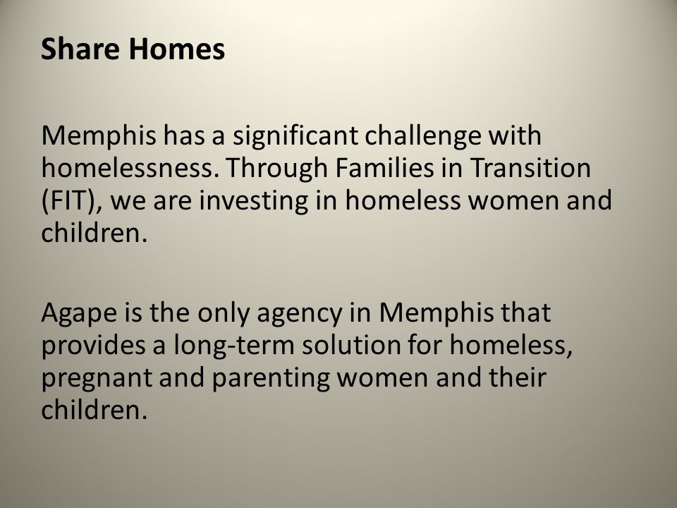 Share Homes Memphis has a significant challenge with homelessness.