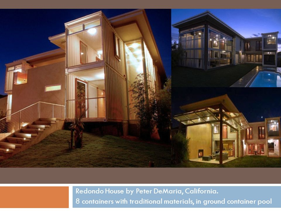 Redondo House by Peter DeMaria, California. 8 containers with traditional materials, in ground container pool