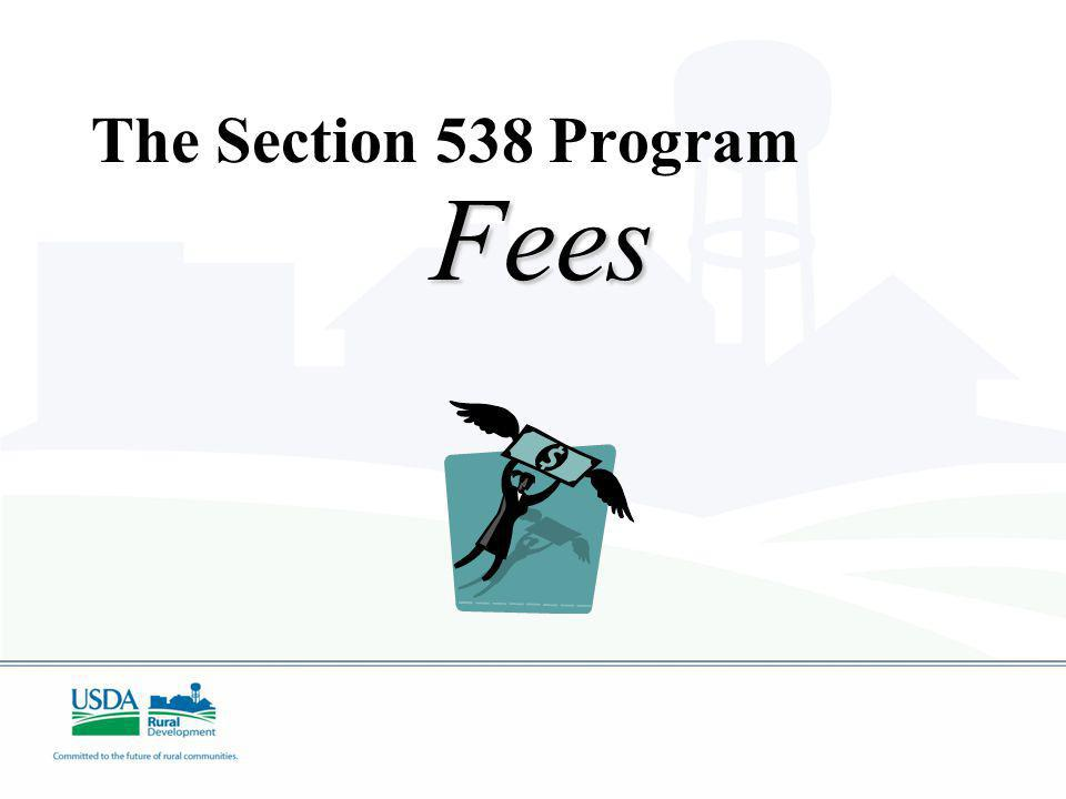 The Section 538 Program Fees