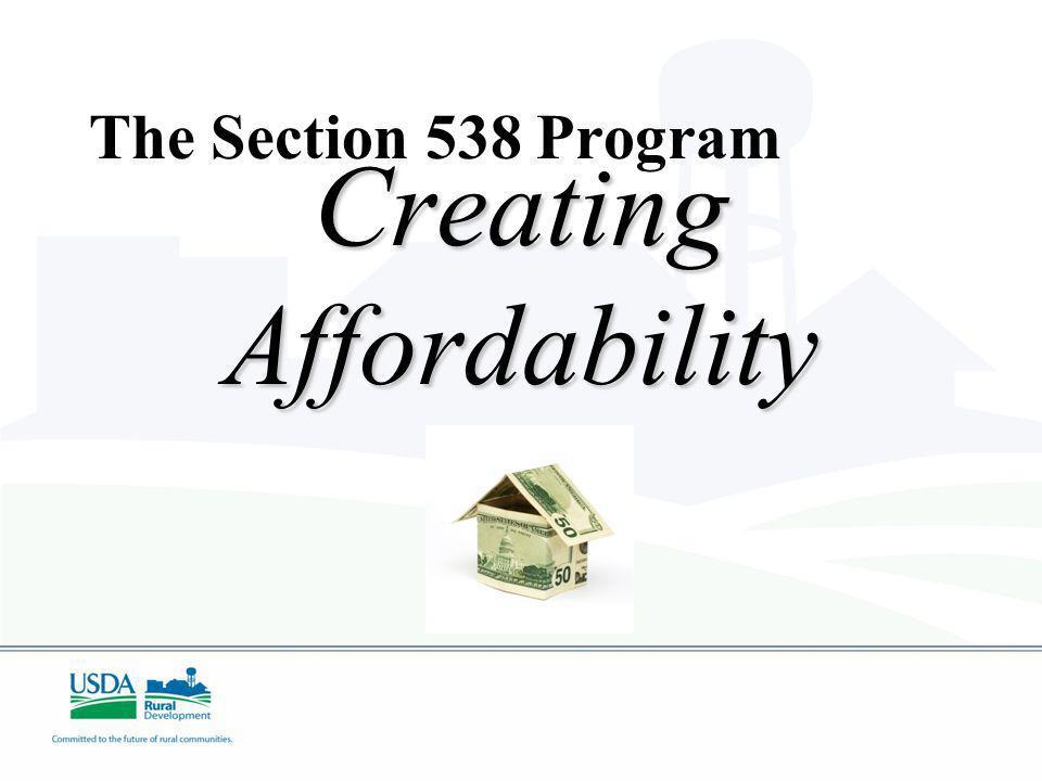 The Section 538 Program CreatingAffordability