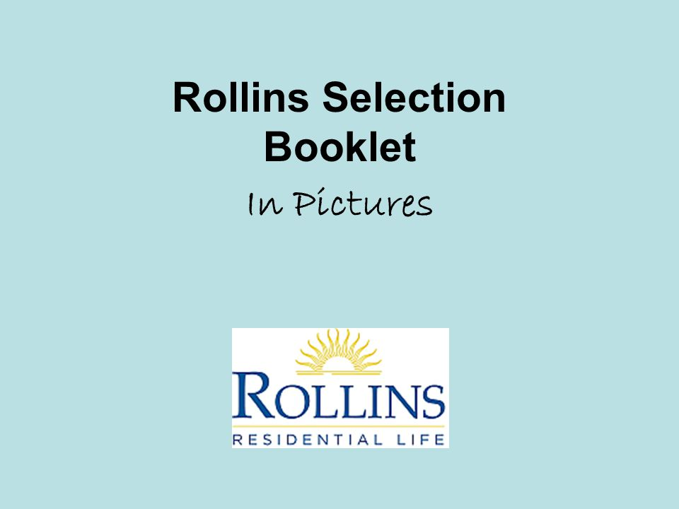 Rollins Selection Booklet In Pictures