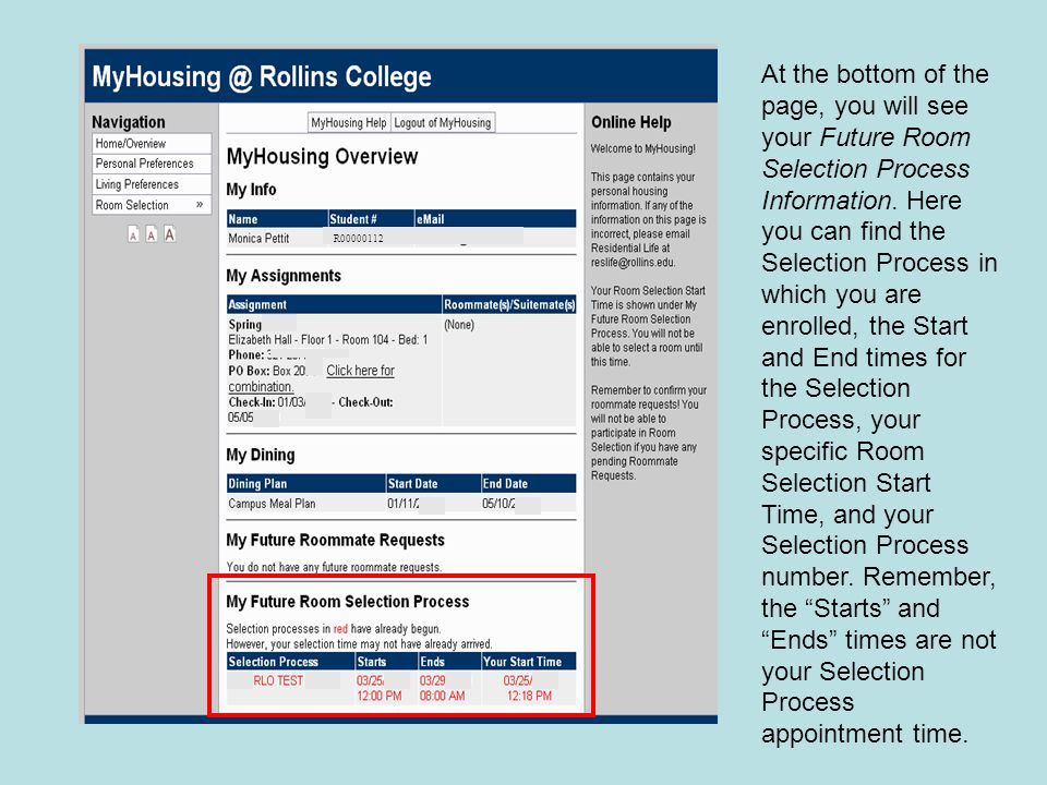 At the bottom of the page, you will see your Future Room Selection Process Information.