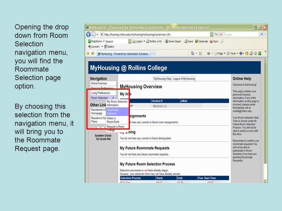 Opening the drop down from Room Selection navigation menu, you will find the Roommate Selection page option.