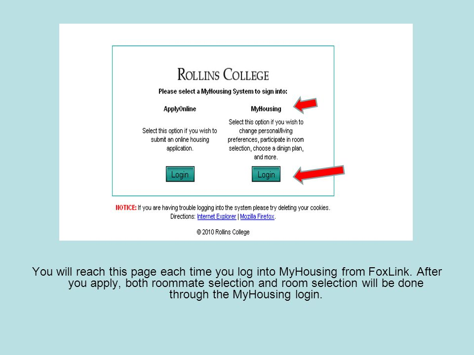 You will reach this page each time you log into MyHousing from FoxLink.