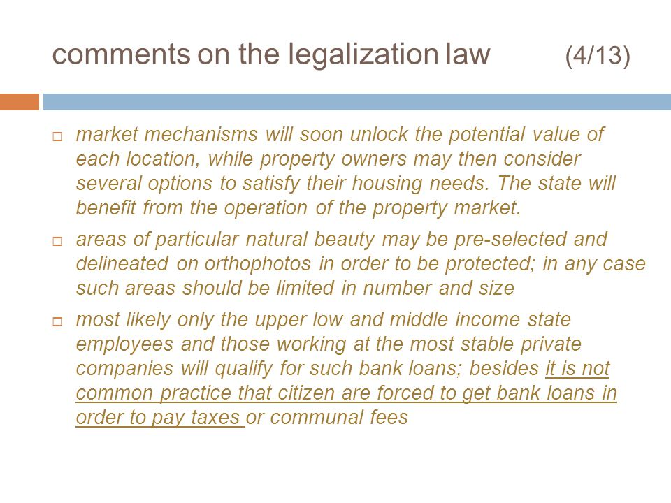 comments on the legalization law (4/13) market mechanisms will soon unlock the potential value of each location, while property owners may then consid