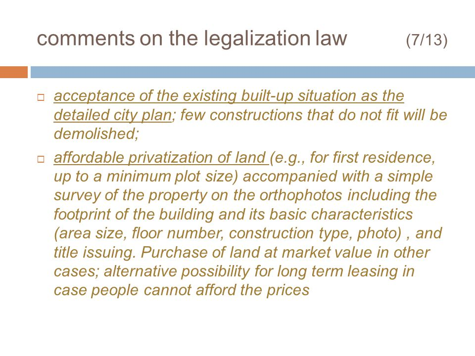 comments on the legalization law (7/13) acceptance of the existing built-up situation as the detailed city plan; few constructions that do not fit wil