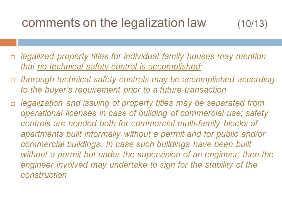 comments on the legalization law (10/13) legalized property titles for individual family houses may mention that no technical safety control is accomp