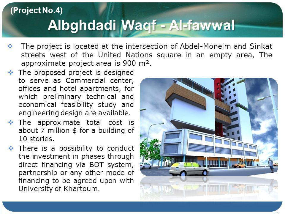 Albghdadi Waqf - Al-fawwal The proposed project is designed to serve as Commercial center, offices and hotel apartments, for which preliminary technical and economical feasibility study and engineering design are available.