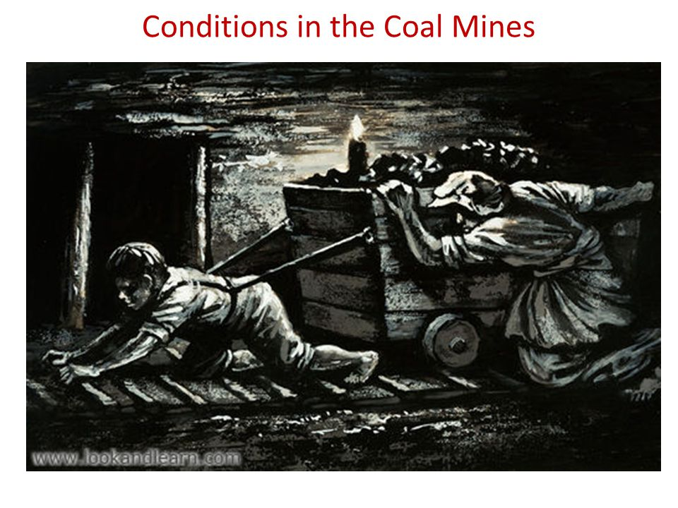 Conditions in the Coal Mines