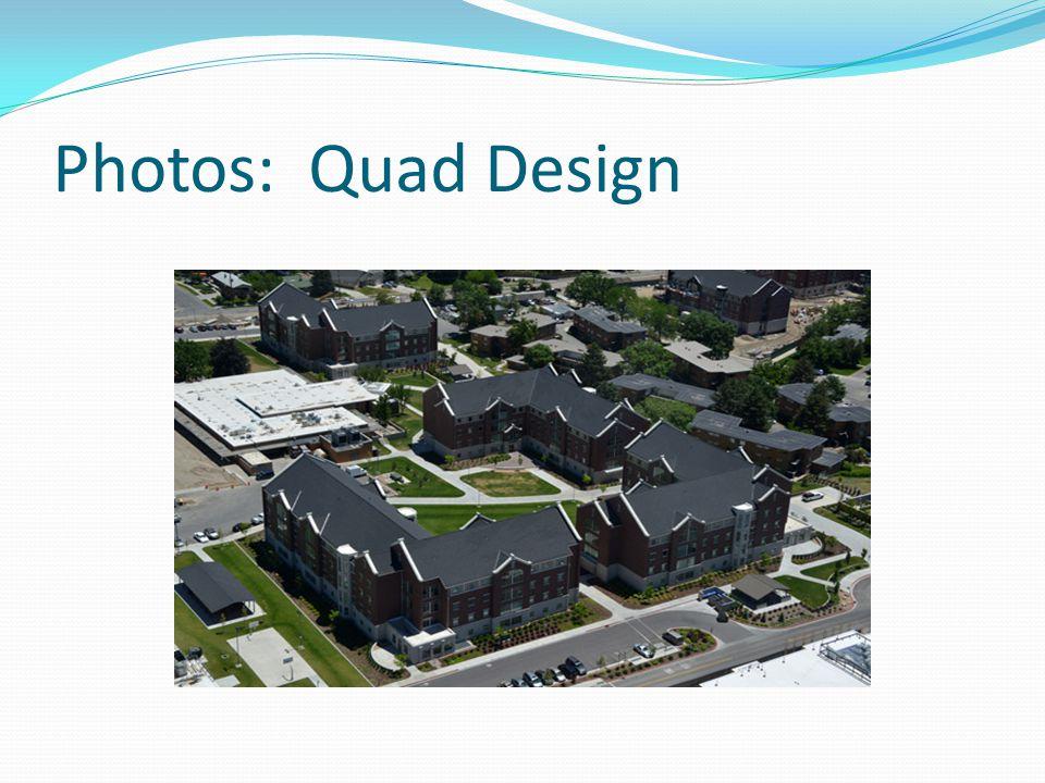 Photos: Quad Design