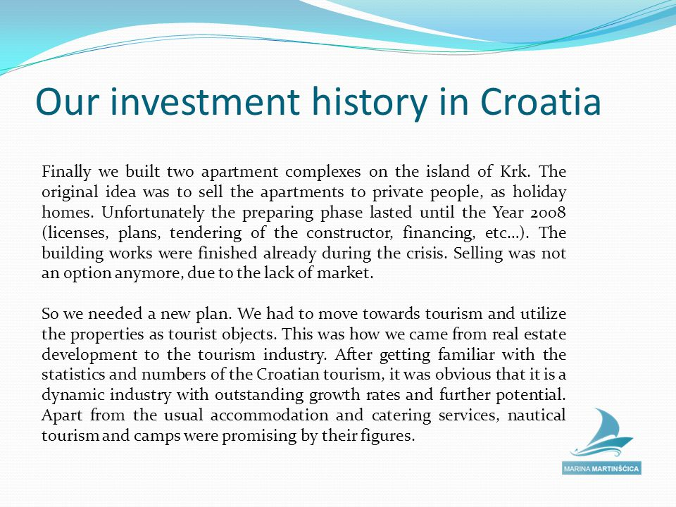 Our investment history in Croatia Here are some pros and cons we have encountered on the Croatian real estate development market: Pros: Simple tax system, easy to understand Very good public databases on land registry, cadastre maps, company court.