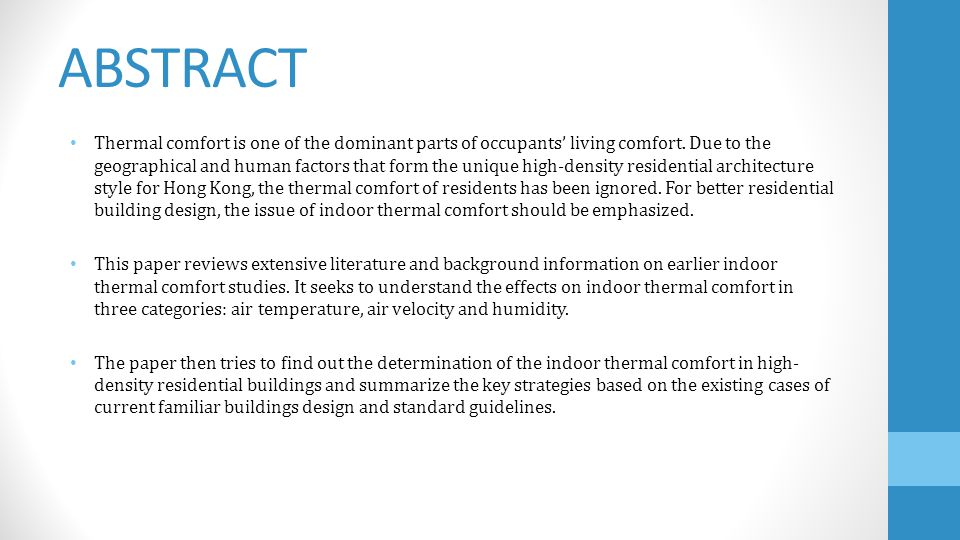 ABSTRACT Thermal comfort is one of the dominant parts of occupants living comfort.