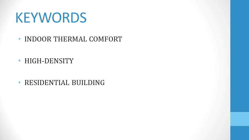 KEYWORDS INDOOR THERMAL COMFORT HIGH-DENSITY RESIDENTIAL BUILDING