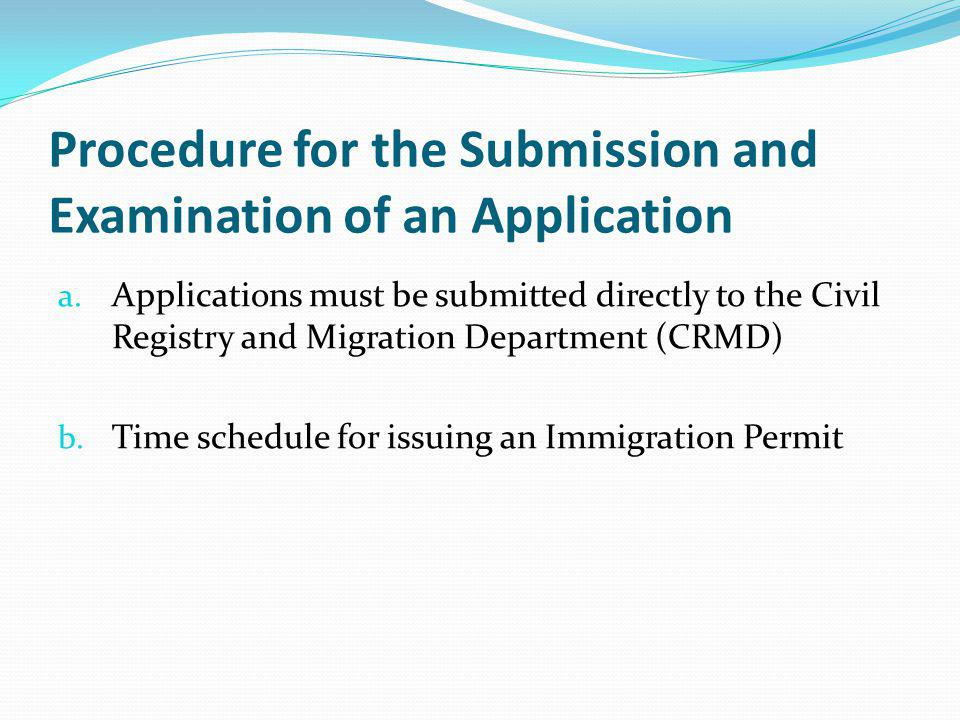 Procedure for the Submission and Examination of an Application a.