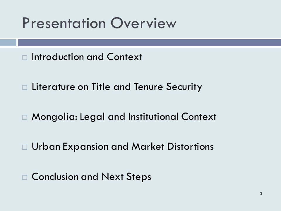 Presentation Overview 2 Introduction and Context Literature on Title and Tenure Security Mongolia: Legal and Institutional Context Urban Expansion and