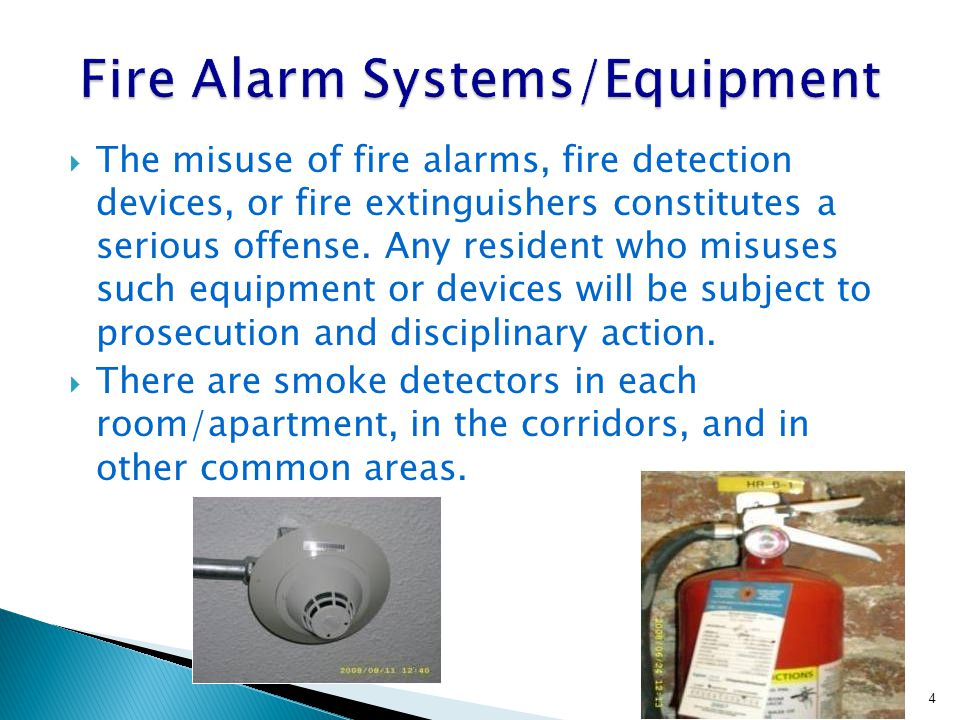 The misuse of fire alarms, fire detection devices, or fire extinguishers constitutes a serious offense.