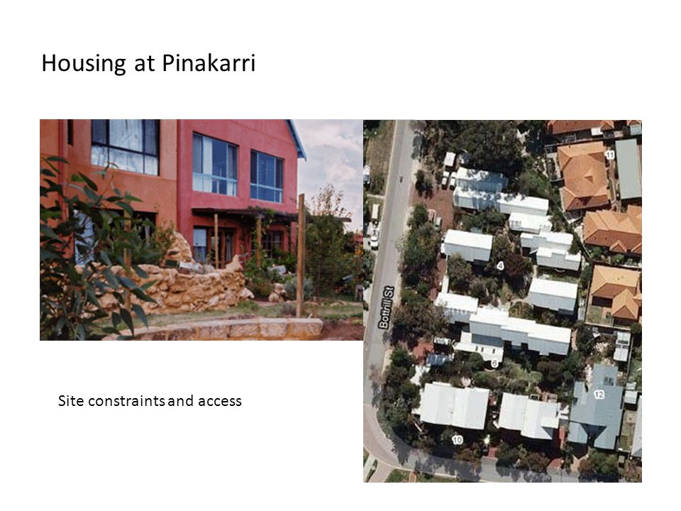 Housing at Pinakarri Site constraints and access