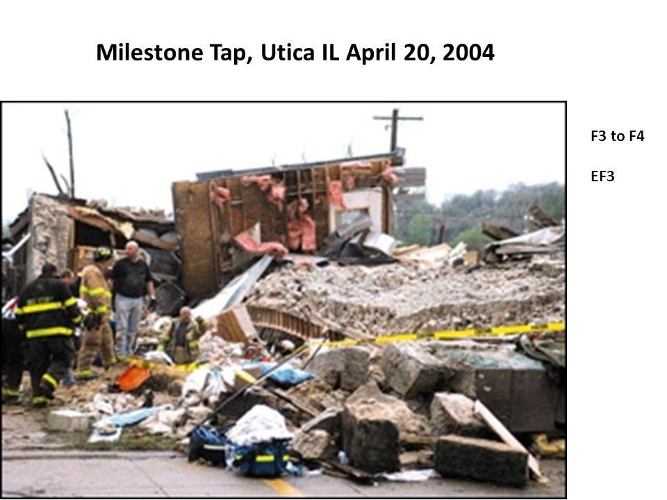 Milestone Tap, Utica IL April 20, 2004 F3 to F4 EF3