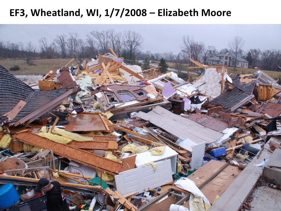 EF3, Wheatland, WI, 1/7/2008 – Elizabeth Moore