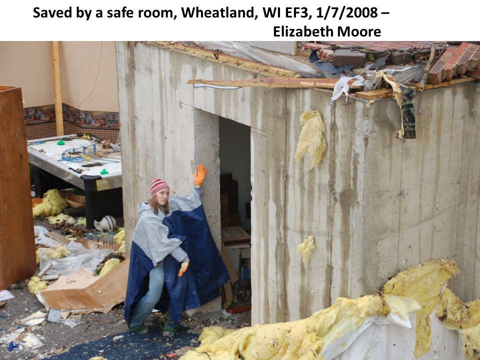 Saved by a safe room, Wheatland, WI EF3, 1/7/2008 – Elizabeth Moore