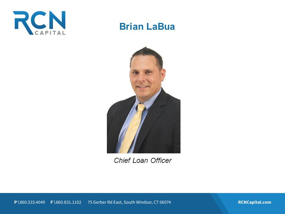 Brian LaBua Chief Loan Officer