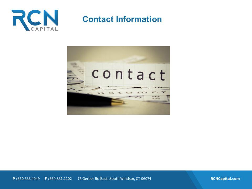 Brian LaBua Chief Loan Officer BLaBua@RCNCapital.com P \ 860.471.1024 RCNCapital.com Contact Information