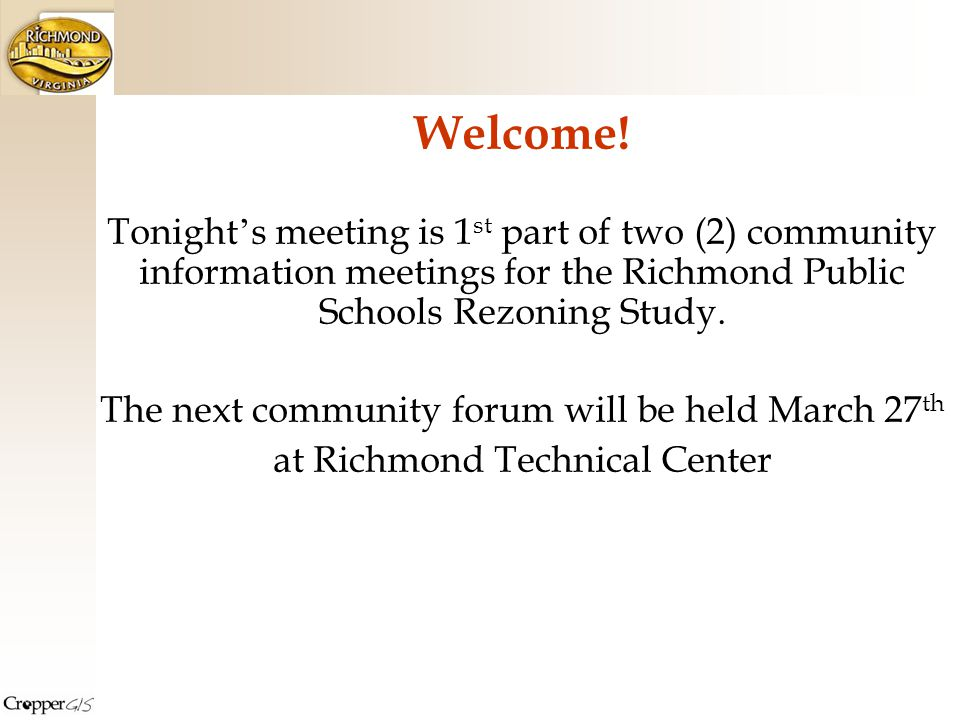 Purpose Community Forum 1.Learn how the community-based redistricting process has been working.