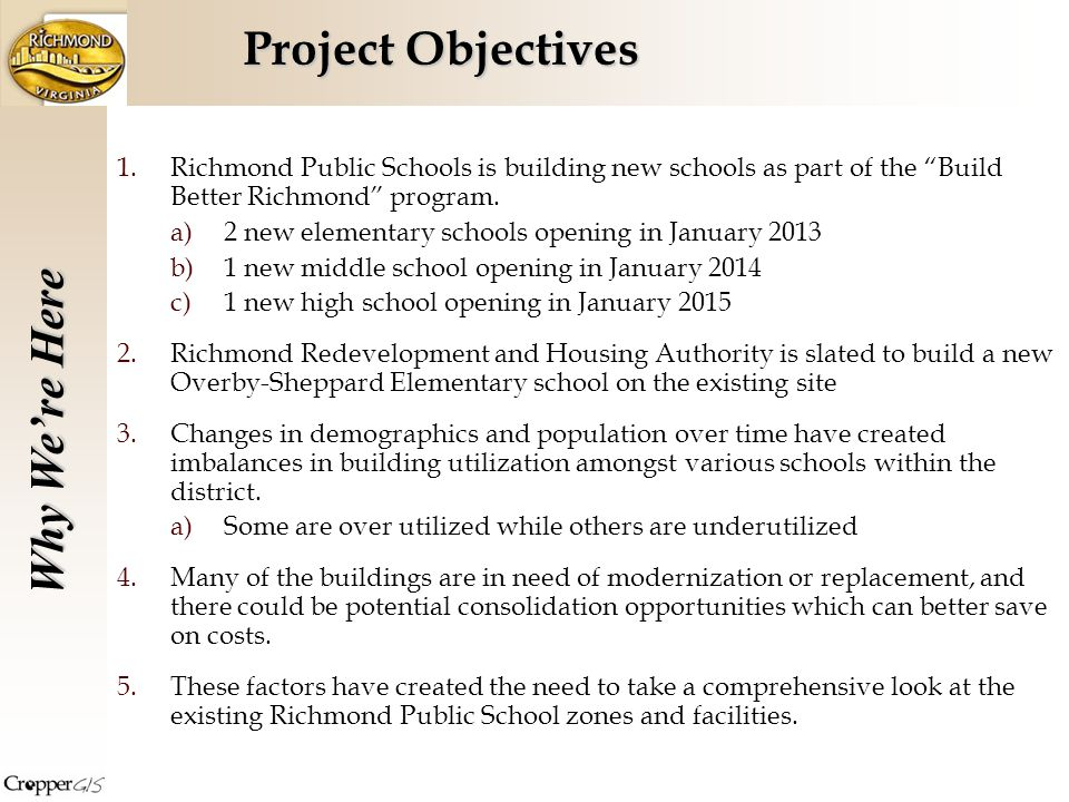 1.Richmond Public Schools is building new schools as part of the Build Better Richmond program.
