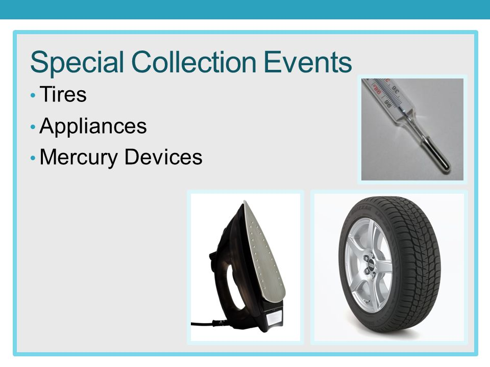 Special Collection Events Tires Appliances Mercury Devices