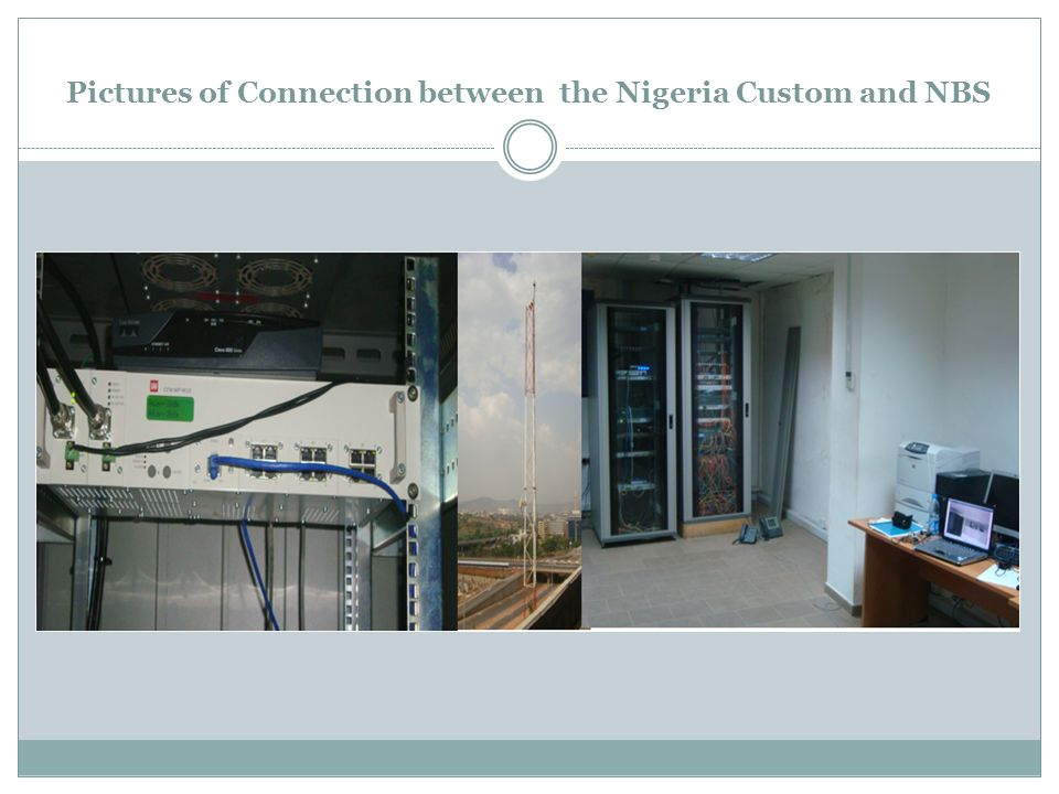 Pictures of Connection between the Nigeria Custom and NBS