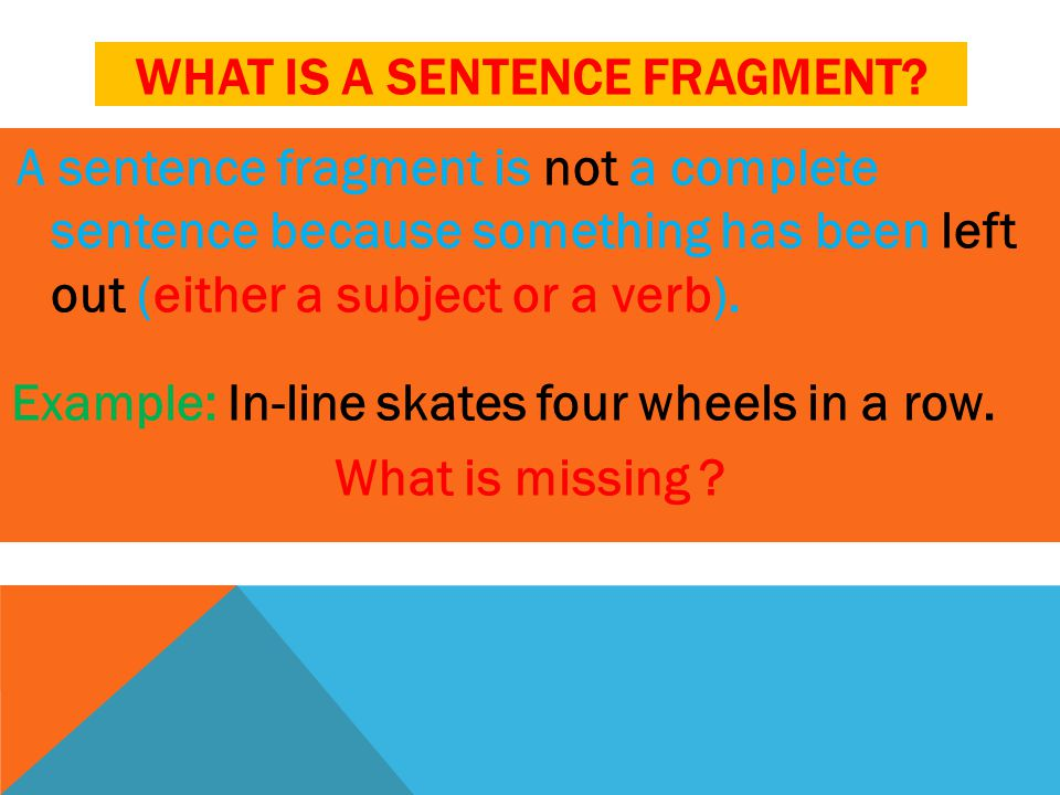 WHAT IS A RUN-ON SENTENCE.