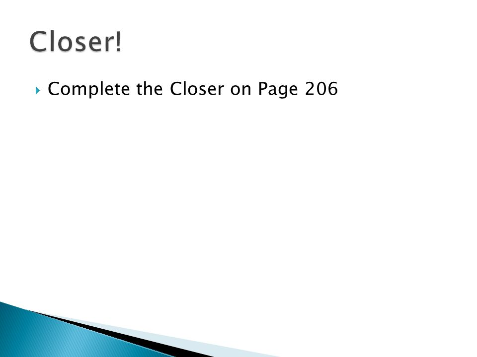 Complete the Closer on Page 206