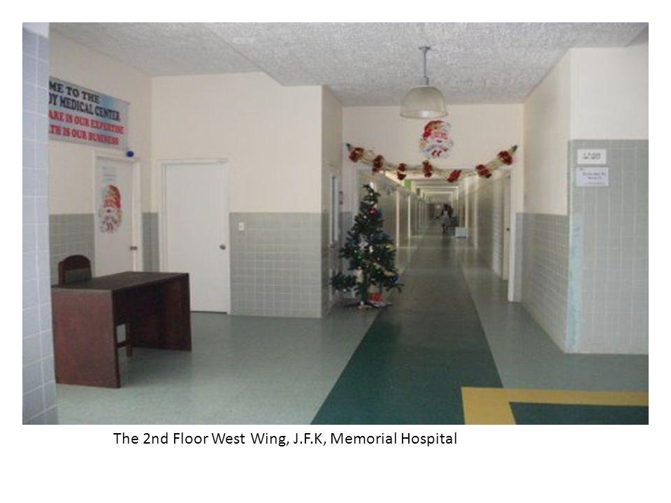 The 2nd Floor West Wing, J.F.K, Memorial Hospital