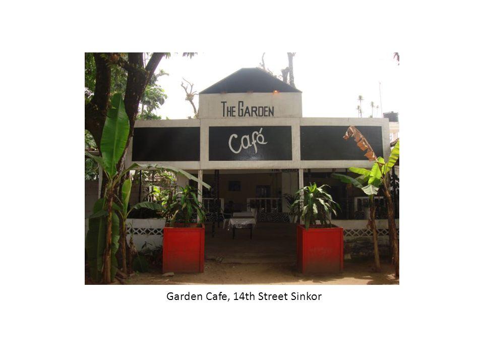 Garden Cafe, 14th Street Sinkor