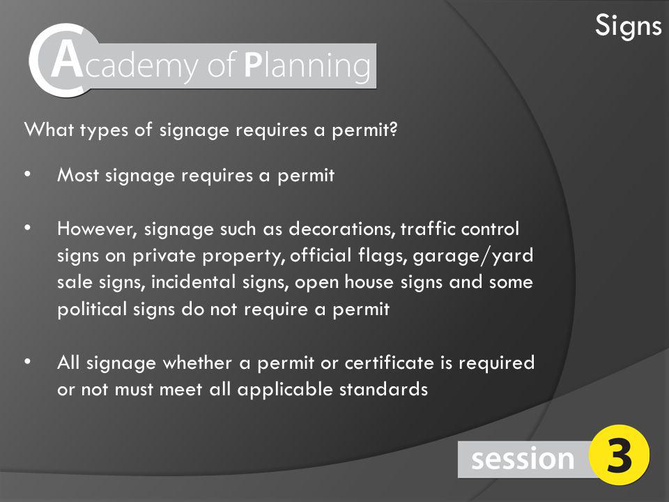 What types of signage requires a permit.
