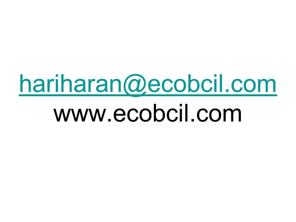 hariharan@ecobcil.com hariharan@ecobcil.com www.ecobcil.com