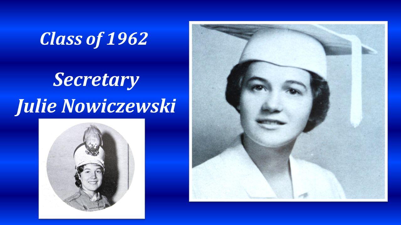 Class of 1962 Secretary Julie Nowiczewski