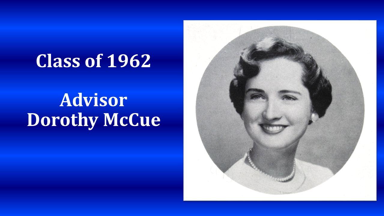 Class of 1962 Advisor Dorothy McCue