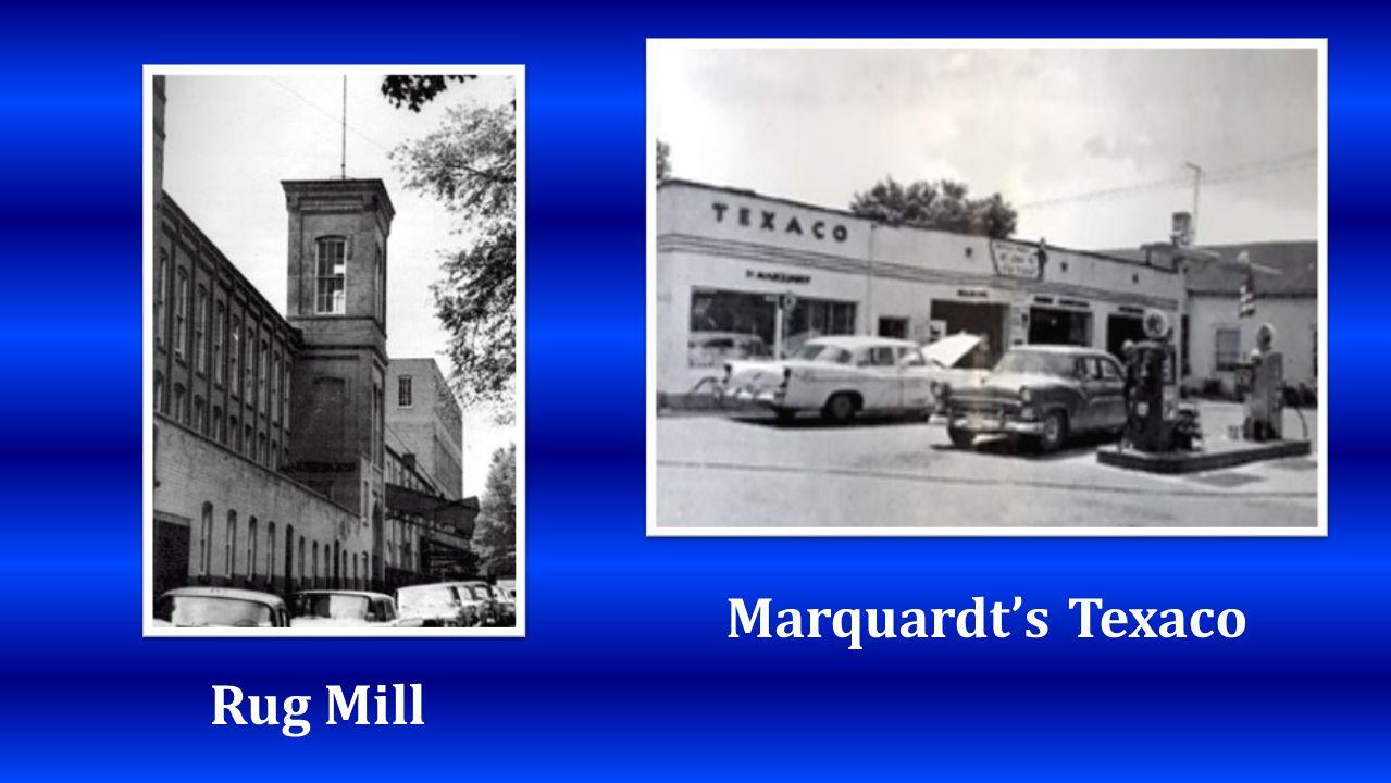 Rug Mill Marquardts Texaco