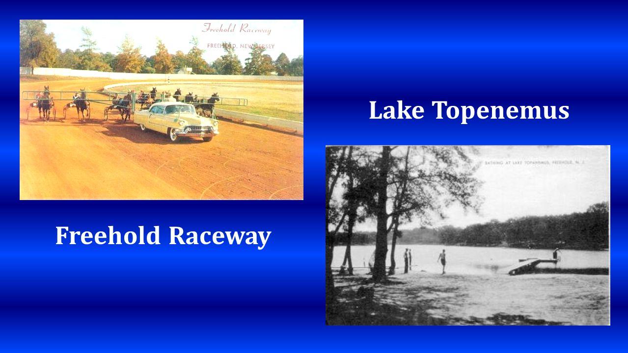 Freehold Raceway Lake Topenemus