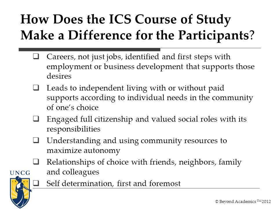 How Does the ICS Course of Study Make a Difference for the Participants.