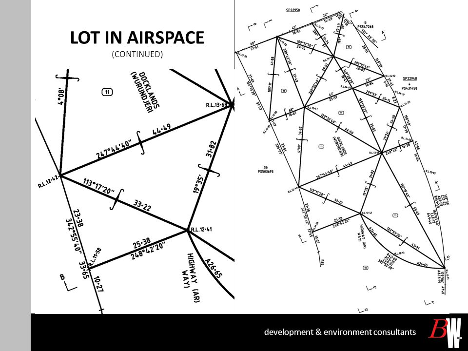 LOT IN AIRSPACE (CONTINUED) development & environment consultants
