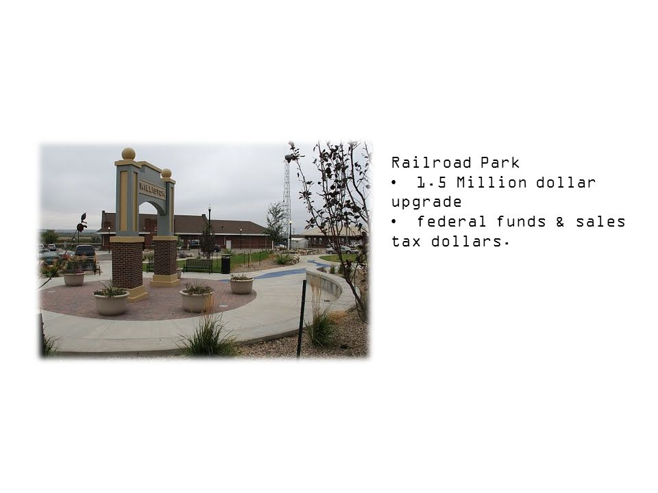Railroad Park 1.5 Million dollar upgrade federal funds & sales tax dollars.