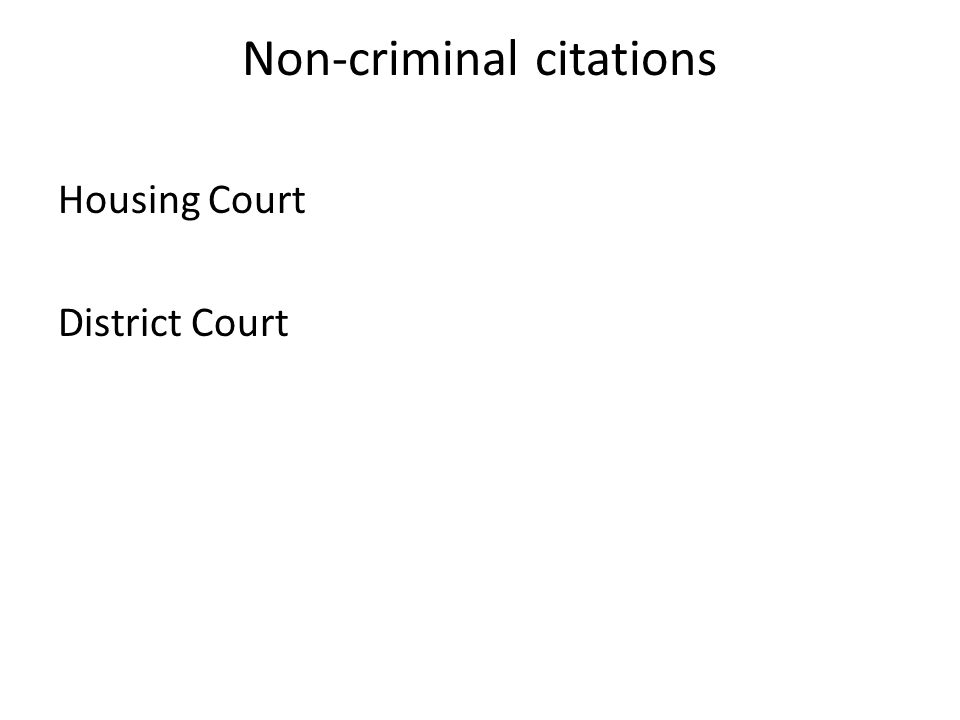 Non-criminal citations Housing Court District Court